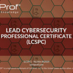 Lead Cybersecurity Professional Certificate (LCSPC)